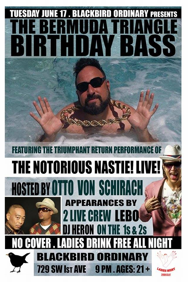 the notorious nastie live with otto von shirach at black bird june 17